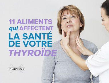 11 aliments qui affectent la santé de votre thyroïde