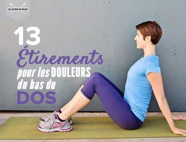 13 étirements pour les douleurs du bas du dos