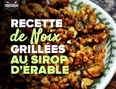 Recette de noix grillées au sirop d'érable
