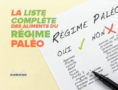 La liste complète des aliments du régime Paléo