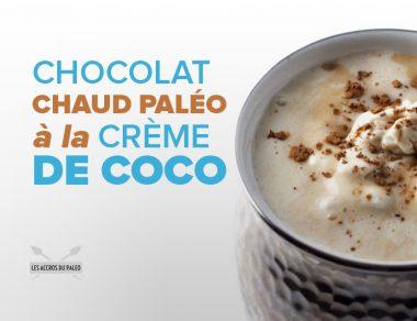Chocolat chaud paléo et crème de coco fouettée