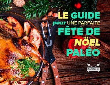 Le guide pour une parfaite fête de Noël Paléo