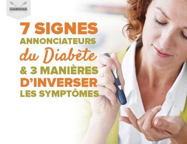 7 signes annonciateurs du diabète et 3 manières d'inverser les symptômes