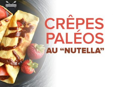 Crêpes paléos au « Nutella »