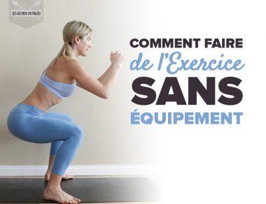 Comment faire de l' exercice sans équipement