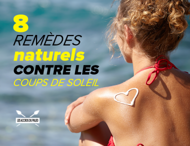 8 remèdes naturels contre les coups de soleil