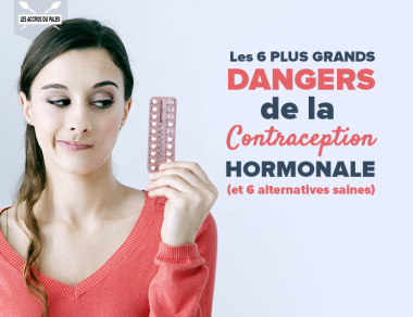 Les 6 plus grands dangers de la contraception hormonale (et 6 alternatives saines)