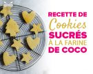 Cookies sucrés à la farine de coco