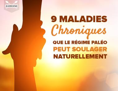 9 conditions chroniques que le régime Paléo peut soulager naturellement