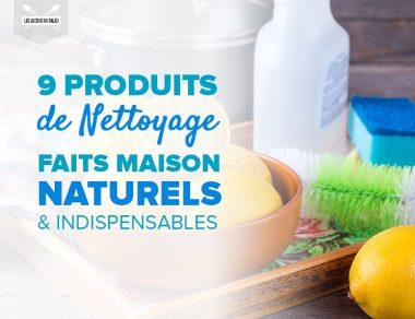 9 produits de nettoyage naturels faits maison indispensables