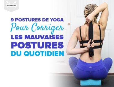 9 postures de yoga pour corriger les mauvaises postures du quotidien