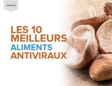 Les 10 meilleurs aliments antiviraux