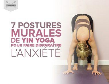 7 postures murales de yoga yin pour faire disparaître l'anxiété