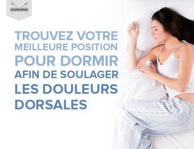 Trouvez votre meilleure position pour dormir afin de soulager vos douleurs dorsales