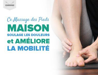 Ce massage des pieds maison soulage les douleurs et améliore la mobilité